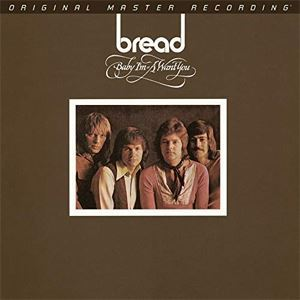 Bread Baby I'm-A Want You Mobile Fidelity Numbered Limited Edition 180g LP