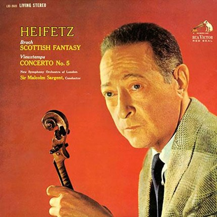 Bruch Scottish Fantasy; Vieuxtemps Violin Concerto No. 5 Sir Malcolm Sargent HEIFETZ RCA LIVING STEREO ANALOGUE PRODUCTIONS