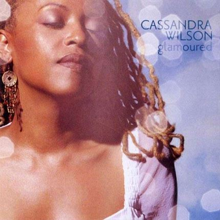 Cassandra Wilson Glamoured BLUE NOTE 180g 2LP
