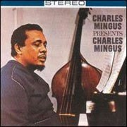 Charles Mingus Presents Charles Mingus Pure Pleasure180g LP