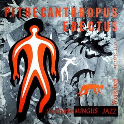 Charles Mingus Pithecanthropus Erectus  ATLANTIC Speakers Corner 180g LP