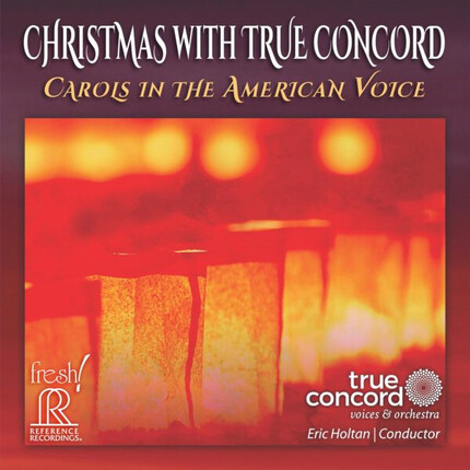 Christmas With True Concord: Carols in the American Voice Reference Recordings