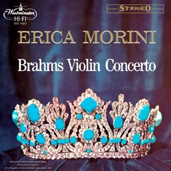 Johannes Brahms: Concerto for violin and orchestra in D major, op.77 - Erica Morini and the Philharmonic Orchestra of London conducted by Artur Rodzinski WESTMINSTER