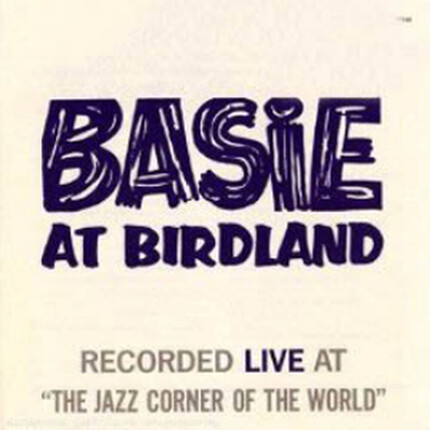 Count Basie Basie At Birdland Pure Pleasure180g 2LP