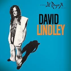 David Lindley El Rayo-X Original label: Asylum Speakers Corner