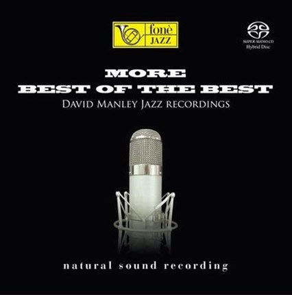 David Manley Jazz Recordings More Best Of The Best Hybrid Stereo SACD FONE RECORDS