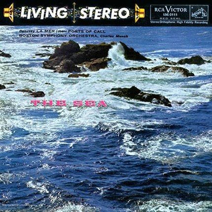 Debussy La Mer (The Sea) & Ibert Ports of Call  Boston Symphony CHARLES MUNCH RCA LIVING STEREO ANALOGUE PRODUCTIONS