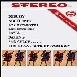 Claude Debussy: Nocturnes Nuages (Clouds), Fêtes (Festivals), Sirènes (Sirens) / Maurice Ravel: Daphnis et Chloé Suite No. 2 - The Detroit Symphony Orchestra conducted by Paul Paray MERCURY RECORDS SPEAKERS CORNER