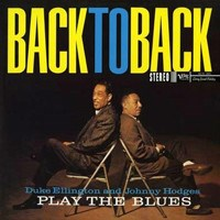 Duke Ellington & Johnny Hodges Back To Back: Duke Ellington And Johnny Hodges Play The Blues 200g 45rpm 2LP