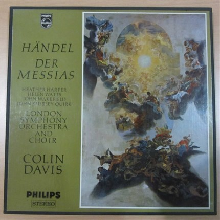 Haendel Messiah Harper, Watts, Wakefield, Shirley-Quirk London Symphony Orchestra Colin Davis PHILIPS