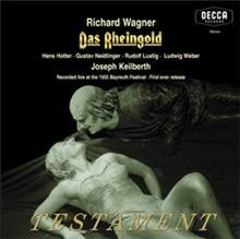 WAGNER Das Rheingold Recorded in stereo live at the 1955 Bayreuth Festival Hans Hotter, Georgine von Milinkovic Rudolf Lustig, Gustav Neidlinger, Paul Kuen, Toni Blankenheim, Josef Traxel, Hertha Wilfert, Maria von Ilosvay, Ludwig Weber, Josef Greindl, J