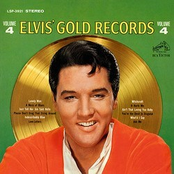 Elvis Presley: Gold Records Vol. 4 RCA Speakers Corner