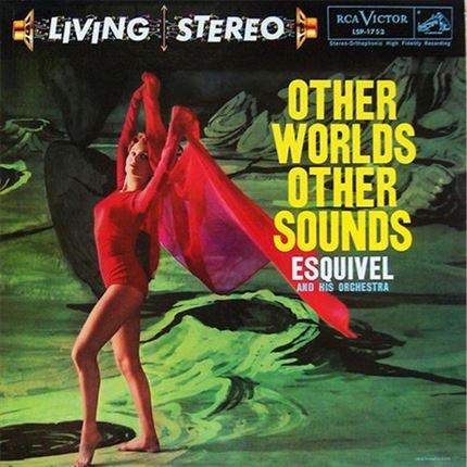 Esquivel and His Orchestra Other Worlds Other Sounds Numbered Limited Edition Audio Fidelity 180g LP