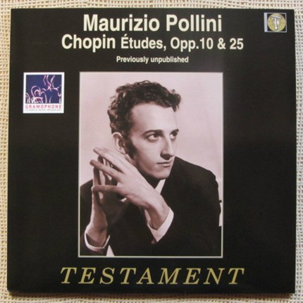 Chopin: Etudes Op.10 and Op.25  Maurizio Pollini, piano TESTAMENT