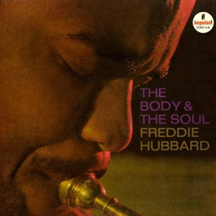 Freddie Hubbard The Body & The Soul Analogue Productions 180g 45rpm 2LP