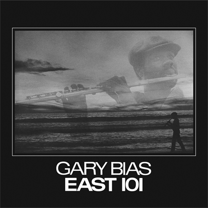Gary Bias EAST 101 Pure Pleasure LP