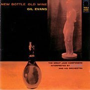 Gil Evans New Bottle Old Wine Pure Pleasure180g LP