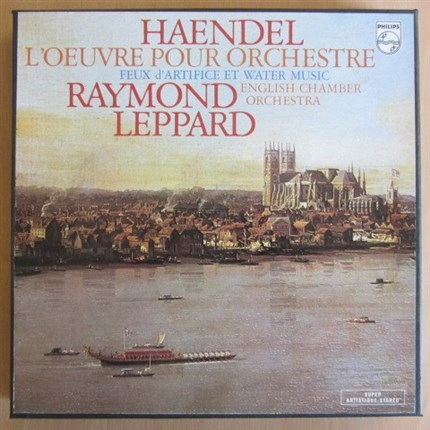 HAENDEL Orcherstral Works ENGLISH CHAMBER ORCHESTRA RAYMOND LEPPARD PHILIPS