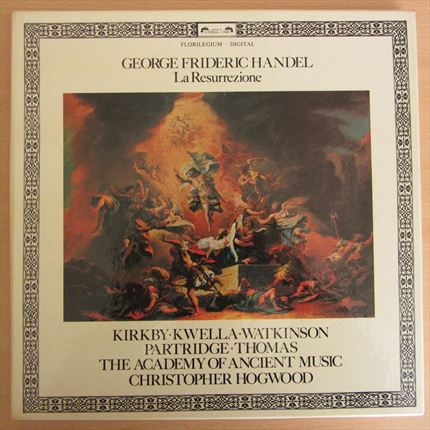 Georg Friedrich Haendel  La Resurrezione  Kirkby - Kwella - Watkinson  Partridge - Thomas  The Academy of Ancient Music  Christopher Hogwood DECCA L'Oisseau Lyre 3 LP