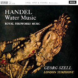 "Handel: Suites from ""Water Music"" and ""Fireworks Music"", Minuet from ""Il pastor fido"", Largo from ""Serse"" - London Symphony Orchestra conducted by George Szell DECCA SPEAKERS CORNER"
