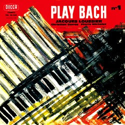"""Play Bach No. 1""   Jacques Loussier (arr, p); Pierre Michelot (b); Christian Garros (dr, perc) DECCA SPEAKERS CORNER"