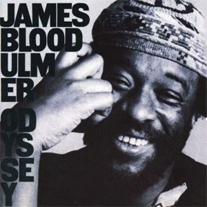 "James ""Blood"" Ulmer Odyssey  Numbered Limited Edition  ORIGINAL RECORDING GROUP 180g 45rpm 2LP"