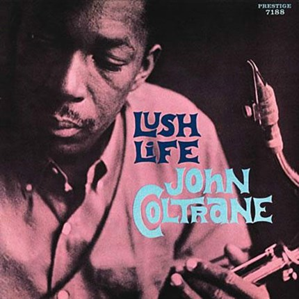 John Coltrane Lush Life 200g LP (Mono) ANALOGUE PRODUCTIONS PRESTIGE