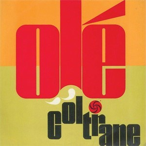 John Coltrane Ole Coltrane  ORIGINAL RECORDING GROUP 180g 45rpm 2LP