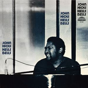 John Hicks Hells Bells Pure Pleasure180g LP