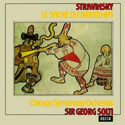 "Stravinsky: ""Le Sacre Du Printemps"" - The Chicago Symphony Orchestra conducted by Sir Georg Solti DECCA"