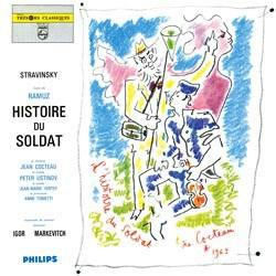Igor Stravinsky & Ch. F. Ramuz: Histoire du soldat - ?The Ensemble de Solistes concucted by Igor Markevitch PHILIPS