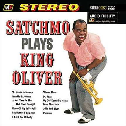 Louis Armstrong Satchmo Plays King Oliver Analogue Productions 200g LP