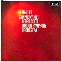Gustav Mahler  Symphony No. 1  London Symphony Orchestra  conducted by Sir Georg Solti DECCA SPEAKERS CORNER