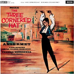 "Manuel de Falla  ""El sombrero de tres picos""  (""The Three-Cornered Hat"")   Teresa Berganza, Orchestre de la Suisse Romande conducted by Ernest Ansermet DECCA SPEAKERS CORNER"