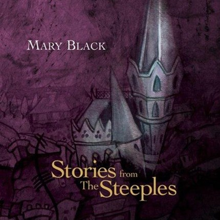 MARY BLACK STORIES FROM THE STEEPLES Pure Pleasure180g LP