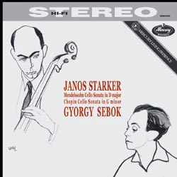 Mendelssohn Bartholdy: Sonata for Cello and Piano No. 2, op. 58 / Chopin: Sonata for Cello and Piano, op. 65 - Janos Starker (vc) & György Sebök (p) MERCURY