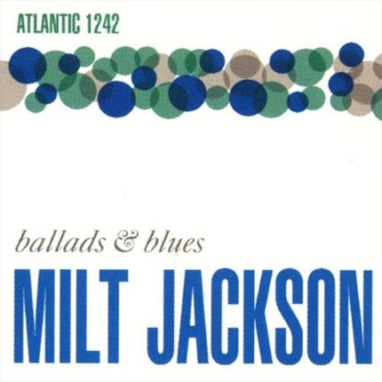 Milt Jackson Ballads & Blues ATLANTIC LP SPEAKERS CORNER 180 gr