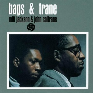 Milt Jackson & John Coltrane Bags & Trane  ORIGINAL RECORDING GROUP 180g 45rpm 2LP