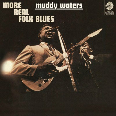MUDDY WATERS MORE REAL FOLK BLUES MUSIC ON VINYL