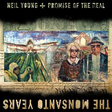 Neil Young & Promise of the Real The Monsanto Years 150g  REPRISE 2LP