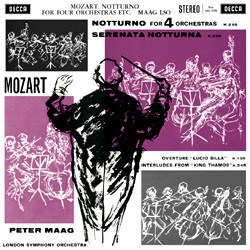 "Mozart: Notturno for Four Orchestras, Serenata notturna, Overture to ""Lucio Silla"", Interludes from ""Thamos, König in Ägypten"" (K. 345) - London Symphony Orchestra conducted by Peter Maag DECCA"