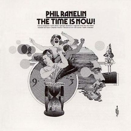 Phil Ranelin The Time Is Now Pure Pleasure180g LP