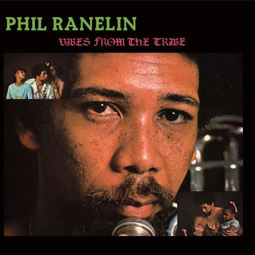 Phil Ranelin Vibes From the Tribe