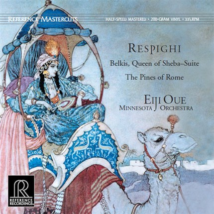 Belkis, Queen of Sheba  Pines of Rome by Ottorino Respighi Minnesota Orchestra Eiji Oue REFERENCE RECORDINGS