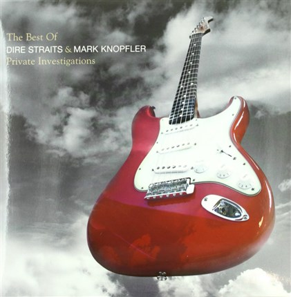 The best of Dire Straits and Mark Knopfler. PRIVATE INVESTIGATIONS