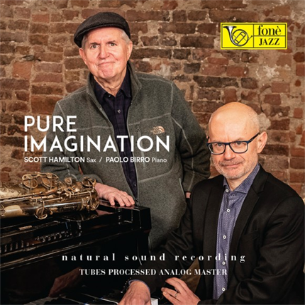 PURE IMAGINATION - SCOTT HAMILTON & PAOLO BIRRO FONE RECORDS (LP)