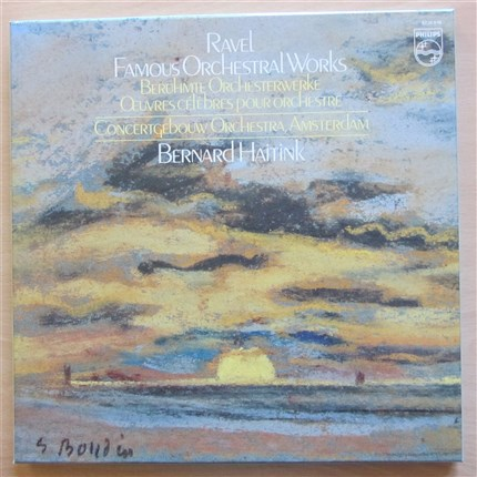 Ravel Famous Orchestral Works Concertgebouw Orchestra Amsterdam Bernard Haitink PHILIPS LP