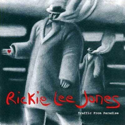 Rickie Lee Jones Traffic From Paradise Analogue