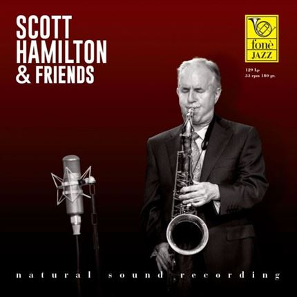 SCOTT HAMILTON & FRIENDS FONE RECORDS LP