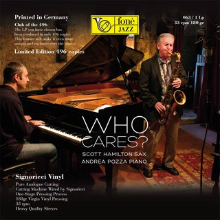 Scott Hamilton/Andrea Pozza  WHO CARES? FONE RECORDS